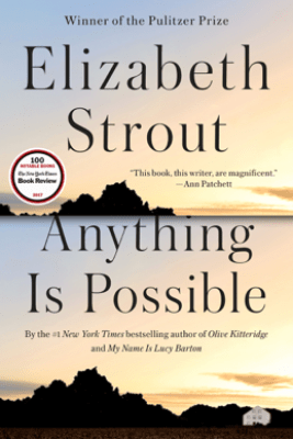 Anything Is Possible - Elizabeth Strout