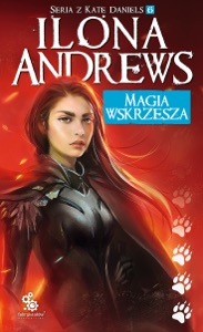 Magia wskrzesza - Ilona Andrews pdf download