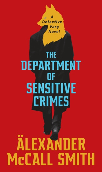 The Department of Sensitive Crimes by Alexander McCall Smith PDF Download