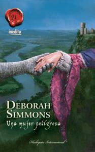 Una mujer peligrosa - Deborah Simmons pdf download