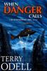Terry Odell - When Danger Calls  artwork