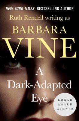 A Dark-Adapted Eye - Ruth Rendell pdf download