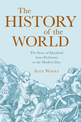 The History of the World - Alex Woolf