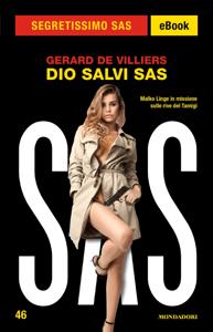 Dio salvi SAS (Segretissimo SAS) - Gérard de Villiers pdf download