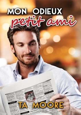 Mon odieux petit ami - TA Moore pdf download