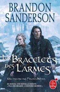 Les Bracelets des Larmes (Fils des brumes, Tome 6) - Brandon Sanderson pdf download