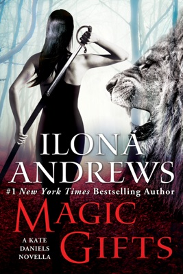 Magic Gifts - Ilona Andrews pdf download