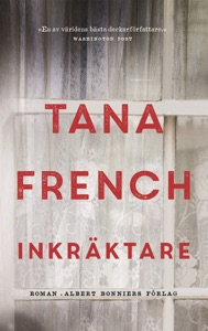 Inkräktare - Tana French pdf download