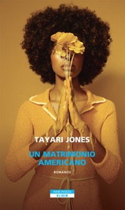 Un matrimonio americano - Tayari Jones pdf download