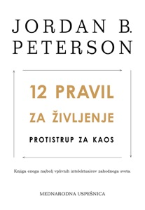 12 pravil za življenje - Jordan B. Peterson pdf download