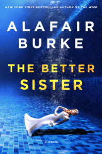 The Better Sister - Alafair Burke pdf download