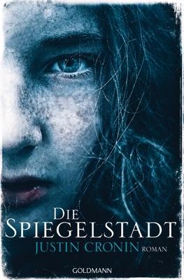 Die Spiegelstadt - Justin Cronin pdf download