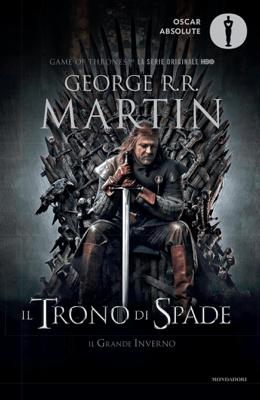 Il trono di spade 1. Il trono di spade, Il grande inverno. - George R.R. Martin pdf download