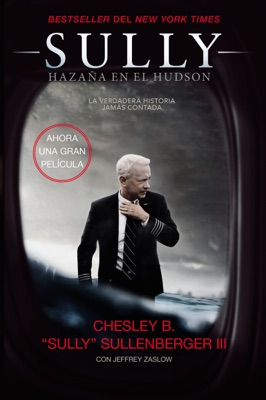 Sully - Captain Chesley B. Sullenberger, III pdf download