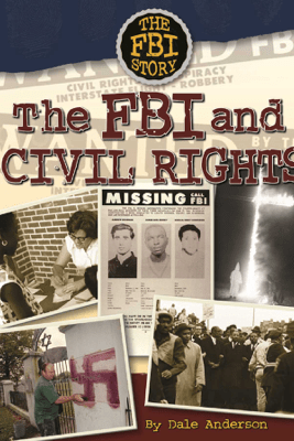 The FBI and Civil Rights - Dale Anderson
