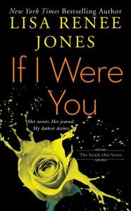If I Were You - Lisa Renee Jones pdf download