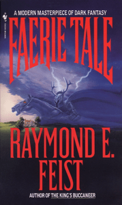 Faerie Tale - Raymond E. Feist pdf download