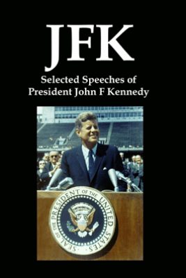 JFK: Selected Speeches of President John F Kennedy - Lenny Flank