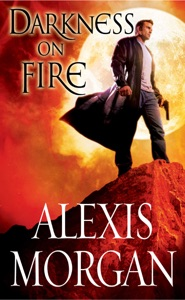 Darkness on Fire - Alexis Morgan pdf download