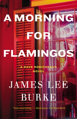 A Morning for Flamingos - James Lee Burke pdf download
