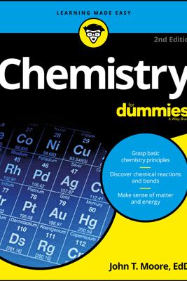 Chemistry For Dummies - John T. Moore