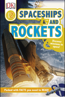 DK Readers L2: Spaceships and Rockets - DK