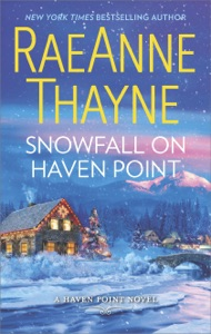 Snowfall on Haven Point - RaeAnne Thayne pdf download