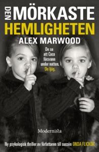 Den mörkaste hemligheten - Alex Marwood pdf download