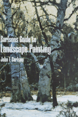 Carlson's Guide to Landscape Painting - John F. Carlson