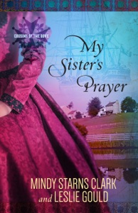 My Sister's Prayer - Mindy Starns Clark & Leslie Gould pdf download
