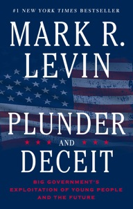 Plunder and Deceit - Mark R. Levin pdf download