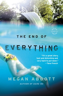 The End of Everything - Megan Abbott pdf download