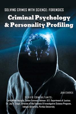 Criminal Psychology & Personality Profiling - Joan Esherick