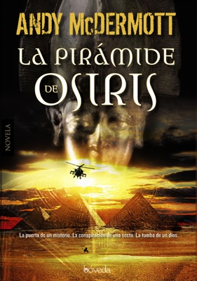 La pirámide de Osiris - Andy McDermott & Alejandro Pareja pdf download