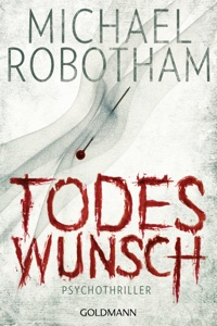 Todeswunsch - Michael Robotham pdf download