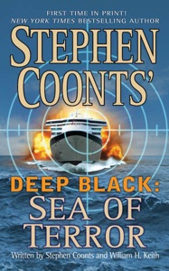 Stephen Coonts' Deep Black: Sea of Terror - Stephen Coonts & William H. Keith pdf download