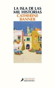 La isla de las mil historias - Catherine Banner pdf download
