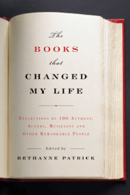 The Books That Changed My Life - Bethanne Patrick