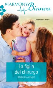 La figlia del chirurgo - Amber McKenzie pdf download