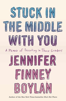 Stuck in the Middle with You - Jennifer Finney Boylan & Anna Quindlen pdf download