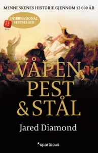 Våpen, pest og stål - Jared Diamond pdf download