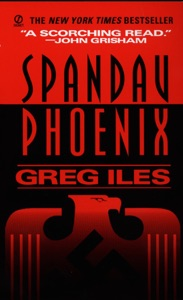 Spandau Phoenix - Greg Iles pdf download