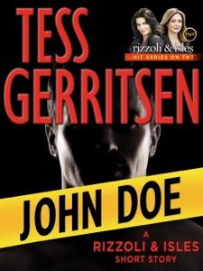 John Doe: A Rizzoli & Isles Short Story - Tess Gerritsen pdf download