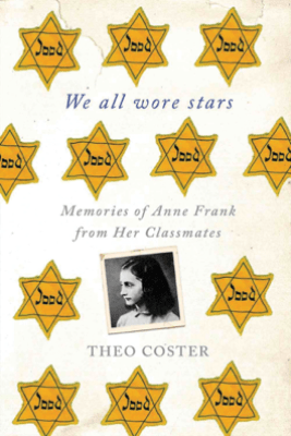 We All Wore Stars - Theo Coster & Marjolijn de Jager
