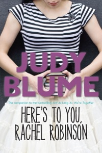 Here's to You, Rachel Robinson - Judy Blume pdf download