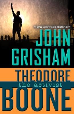 Theodore Boone: The Activist - John Grisham pdf download
