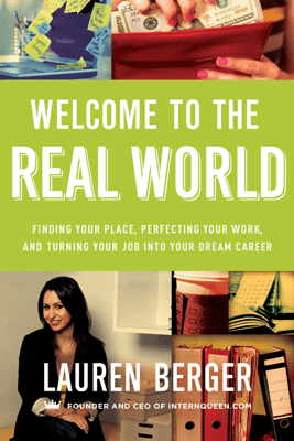 Welcome to the Real World - Lauren Berger