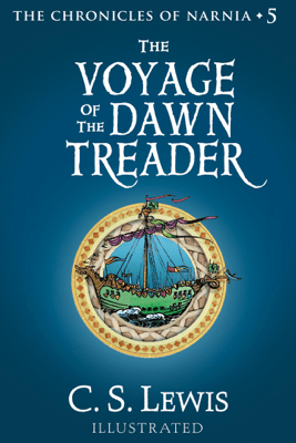 The Voyage of the Dawn Treader - C. S. Lewis