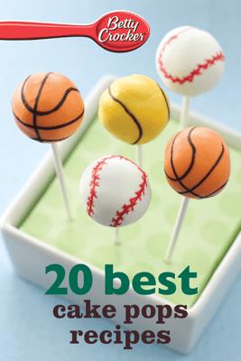 Betty Crocker 20 Best Cake Pops Recipes - Betty Crocker