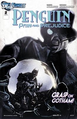 Penguin: Pain & Prejudice (2011-) #2 - Gregg Hurwitz & Szymon Kudranski pdf download